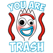 You are trash
